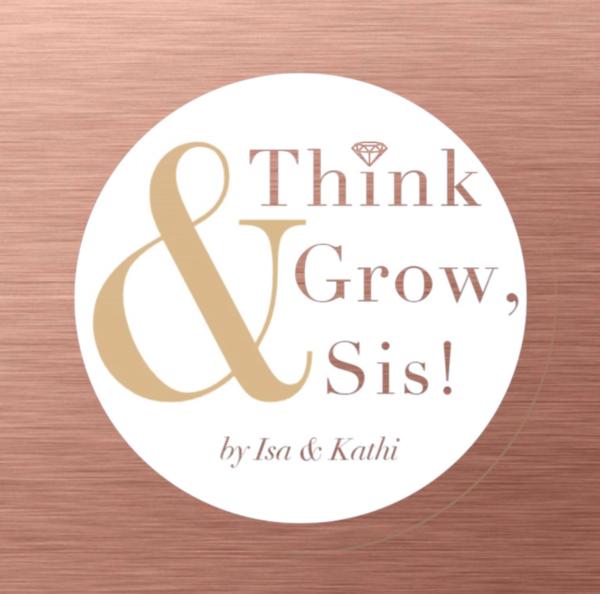 Podcast Teaser – Das erwartet Dich bei Think & Grow, Sis!