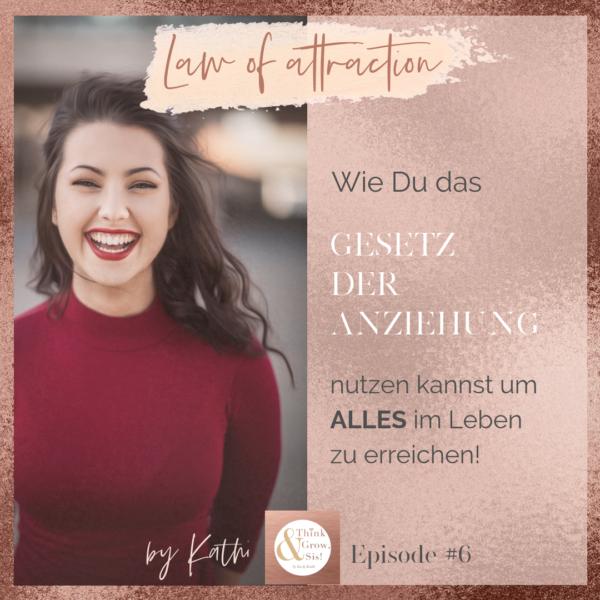 Folge #6 Erfolgreich wie Oprah Winfrey: So kannst Du mit dem Gesetz der Anziehung Deine Träume verwirklichen!