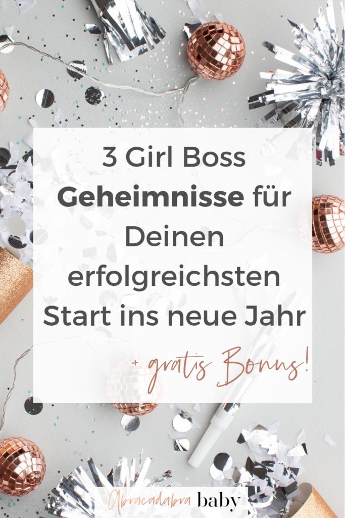 3 Tipps für Deinen erfolgreichsten Start ins neue Jahr als Girl Boss für Dein Online Business und Deine Selbstständigkeit