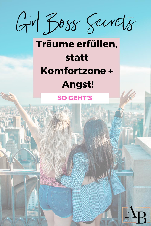 Ängste überwinden und Deine Komfortzone verlassen - DAS ist essentiell um ein echtes Girl Boss Leben zu führen!
