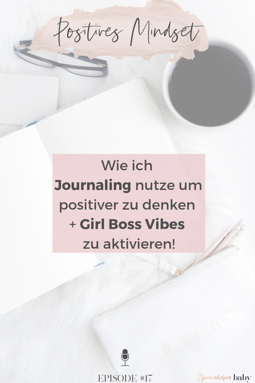 Positiver denken, Girl Boss Vibes aktivieren + Dein Mindset auf Erfolg einstimmen. Das sind meine besten Tipps für den Anfang!