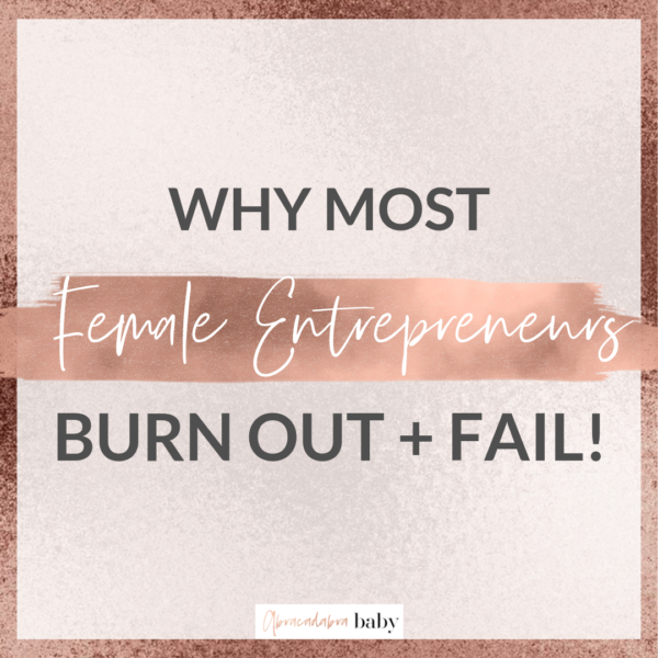 Why most Female Entrepreneurs burn out + fail: STOP overworking! #GirlBoss Secrets