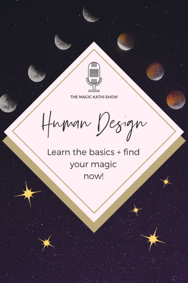 04 | What is Human Design? – Learn how your energy works!