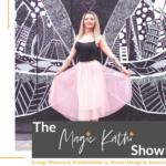 Podcast - The Magic Kathi Show